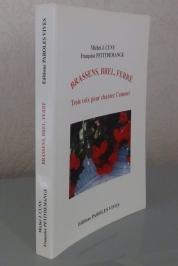12 - Brassens, Brel, Ferré - Trois voix pour chanter l'amour, Editions Paroles Vives 2003, 280 pagesss