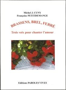 12 - Brassens, Brel, Ferré - Trois voix pour chanter l'amour